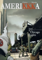 Amerikkka:   4. De Chicago Eagles