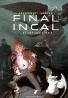 Final Incal:   1. De vier John Difools