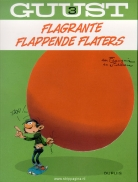 Guust:   3. Flagrante flappende flaters