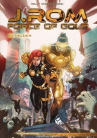 J.rom force of gold:   2. Helder
