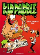 Kid Paddle:   3. Apocalypse boy