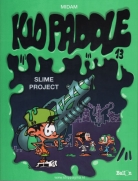 Kid Paddle:  13. Slime project