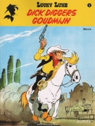 Lucky Luke new look  1. Dick Diggers goudmijn