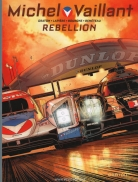 Michel Vaillant:   6. Rebellion (HC)